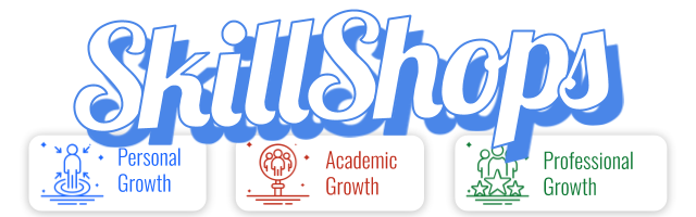 The words SkillShops written across buttons which display themes Personal Growth, Academic Growth, and Professional Growth